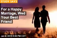 Married People Are Happiest, Especially When...