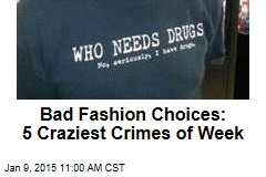 Bad Choices: 5 Craziest Crimes of the Week