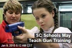 SC Schools May Teach Gun Training