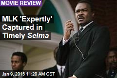 MLK 'Expertly' Captured in Timely Selma