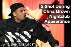 5 Shot During Chris Brown Nightclub Appearance