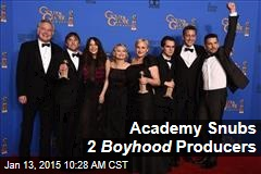 Academy Snubs 2 Boyhood Producers