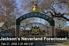 Jackson's Neverland Foreclosed
