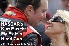 NASCAR's Kurt Busch: My Ex Is a Hired Gun