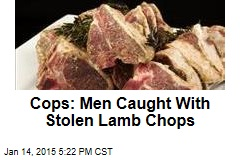 Cops: Men Caught With Stolen Lamb Chops