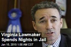 Virginia Lawmaker Spends Nights in Jail