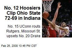 No. 12 Hoosiers Clip Ohio State 72-69 in Indiana