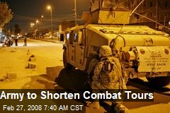 Army to Shorten Combat Tours