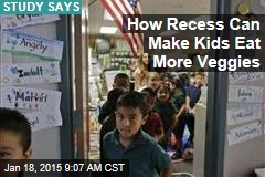 How Recess Can Make Kids Eat More Veggies