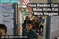 How Recess Can Make Kids Eat More Veggies