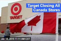 Target Closing All Canada Stores