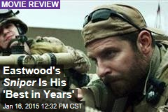 Eastwood's Sniper Is His 'Best in Years'