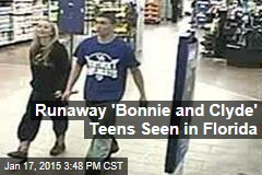 Runaway 'Bonnie and Clyde' Teens Seen in Florida