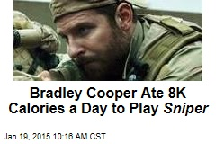 Bradley Cooper Ate 8K Calories a Day to Play Sniper