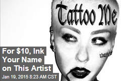 For $10, Ink Your Name on This Artist