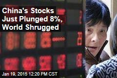 China's Stocks Just Plunged 8%, World Shrugged