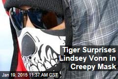 Tiger Surprises Lindsey Vonn in Creepy Mask