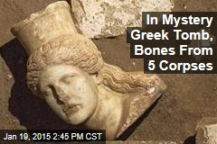 Bones in Huge Greek Tomb From at Least 5 Corpses