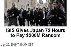 ISIS to Japan: Hand Over $200M or 2 Hostages Die