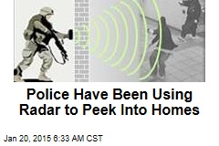 Police Have Been Using Radar to Peek Into Homes