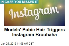 Instagram Bans Account for Showing Models' Pubes
