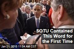 SOTU Contained This Word for the First Time