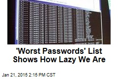 'Worst Passwords' List Shows How Lazy We Are