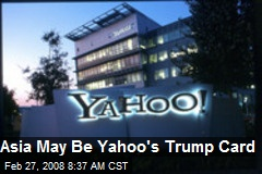 Asia May Be Yahoo's Trump Card