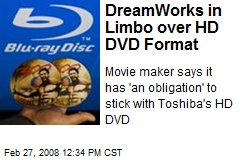 DreamWorks in Limbo over HD DVD Format
