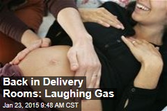 Back in Delivery Rooms: Laughing Gas