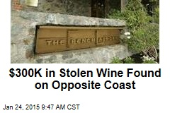 $300K in Stolen Wine Found on Opposite Coast
