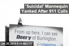'Suicidal' Mannequin Yanked After 911 Calls
