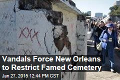 Vandals Force New Orleans to Restrict Famed Cemetery