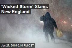 'Wicked Storm' Slams New England