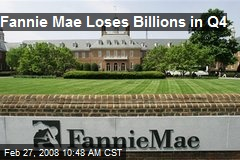 Fannie Mae Loses Billions in Q4