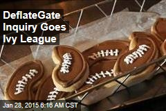 DeflateGate Inquiry Goes Ivy League