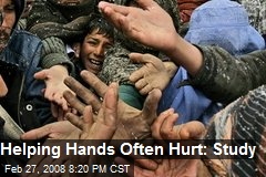 Helping Hands Often Hurt: Study
