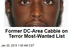 Former DC-Area Cabbie on Terror Most-Wanted List