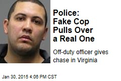 Police: Fake Cop Pulls Over a Real One