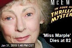 'Miss Marple' Dies at 82