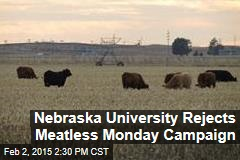 Nebraska University Rejects Meatless Monday Campaign