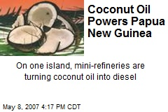 Coconut Oil Powers Papua New Guinea