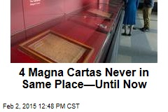 4 Magna Cartas Never in Same Place—Until Now