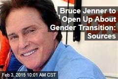 Bruce Jenner to Open Up About Gender Transition: Sources