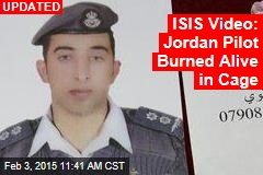 ISIS Video Shows Jordan Pilot Burned Alive
