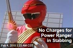No Charges for Power Ranger in Stabbing