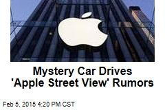 Mystery Car Drives 'Apple Street View' Rumors