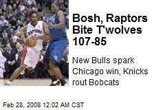 Bosh, Raptors Bite T'wolves 107-85