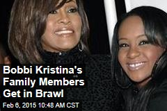 Bobbi Kristina's Family Members Get in Brawl