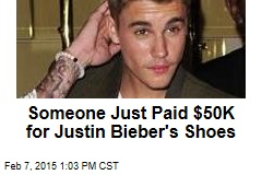 Someone Just Paid $50K for Justin Bieber's Shoes